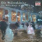 Die Walzerkönige - The Waltz Kings 2 / Ensemble Wien