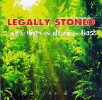 Legally Stoned Vol. 1