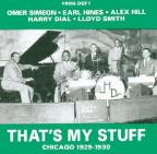 That's My Stuff, Chicago 1929-1930