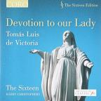 Devotions to our Lady: Tomas Luis de Victoria