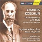 Music of a Magician: Charles Koechlin's Chamber Music with Flute
