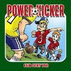 Power Kicker-Fair Geht V