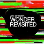 View So Tender:Wonder Revisited