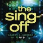 Sing-Off: Season 3: Episode 9 - R&B