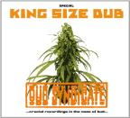 King Size Dub: Crucial Recordings In the Name of Bud