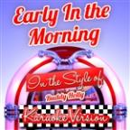 Early In The Morning (In The Style Of Buddy Holly) [karaoke Version] - Single