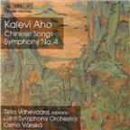 Aho: Chinese Songs & Symphony No. 4