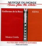 Musica Criolla: Kena - Flutes and Guitars