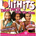Lollihits:Neue Party Hits Fur Kids