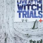 Live At The Witch Trials +