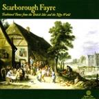 Scarborough Fayre: Traditional Tunes from the British Isles and the New World