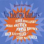 No Electric Guitars