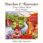 Bourbon And Rosewater