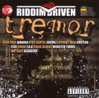 Tremor Riddim Driven