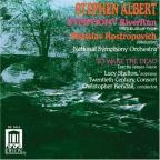 Stephen Albert: Symphony RiverRun; To Wake the Dead