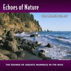 Echoes Of Nature: North Coast