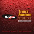 Nukleuz Trance Sessions Vol. 2 - Nukleuz Trance Sessions