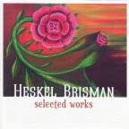 Heskel Brisman: Selected Works