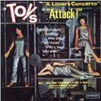 "Toys Sing ""A Lover's Concerto"" And ""Attack!"""