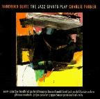 Jazz Giants Play Charlie Parker: Yardbird Suite