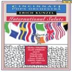 International Salute / Erich Kunzel, Cincinnati Pops