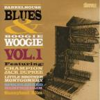 Barrelhouse Blues & Boogie Woogie, Vol. 1