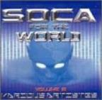 Soca For The World Vol. 2