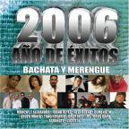 2006 Ano De Exitos: Bachata Y Merengue