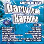 Party Tyme Karaoke: Super Hits, Vol. 8