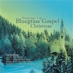 Mountain Top Bluegrass Gospel Christmas