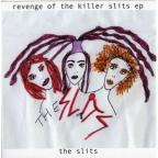 Revenge Of The Killer Slits EP