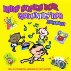 Kids' Songs for Grownups Too