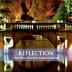 Reflection: Anthems From Clare College Cambridge