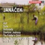 Leos Janacek: Idyll; Suite; Sinfonietta; Jealousy Overture; The Fiddler's Child; The Cunning Little Vixen Suite