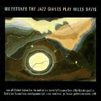 Jazz Giants Play Miles Davis: Milestone