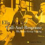 Call and Response Rhythmic Group Singing