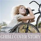Ghibli Cover Story Child's Fantastic Moment