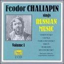 Feodor Chaliapin Sings Russian Music Vol I