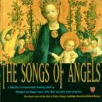 Songs of Angels - Holst, Byrd, Fauré, et al / Trinity Choir