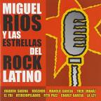 Miguel Rios Y Las Estrellas Del Rock Latino