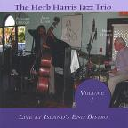 Herb Harris Jazz Trio-Live At Islands End Bistro