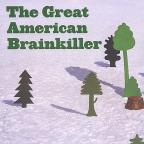 Great American Brainkiller
