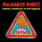 Rockabye Baby! Lullaby Renditions of Def Leppard