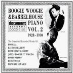 Boogie Woogie and Barrelhouse Piano, Vol. 2 (1928 - 1930)