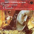 Gregorian Chants / Benedictine Monks of St. Domingo De Silos