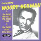 Presenting Woody Herman & The Band That Plays Blues