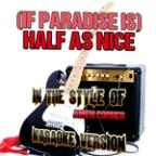 (If Paradise Is) Half As Nice (In The Style Of Amen Corner) [karaoke Version] - Single