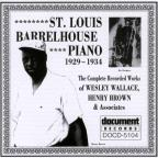 St. Louis Barrelhouse Piano (1929-1934)