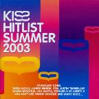 Kiss Hitlist Summer 2003