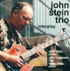 John Stein Trio: Interplay